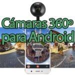 Cámaras 360 grados para Android