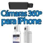 Cámaras 360 grados para iPhone